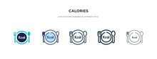 Calories Icon In Different Style Vector Illustration. Two Colored And Black Calories Vector Icons Designed In Filled, Outline, Line And Stroke Style Can Be Used For Web, Mobile, Ui
