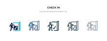 Check In Icon In Different Style Vector Illustration. Two Colored And Black Check In Vector Icons Designed Filled, Outline, Line And Stroke Style Can Be Used For Web, Mobile, Ui