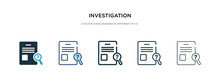 Investigation Icon In Differen...