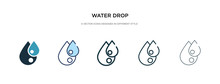 Water Drop Icon In Different Style Vector Illustration. Two Colored And Black Water Drop Vector Icons Designed In Filled, Outline, Line And Stroke Style Can Be Used For Web, Mobile, Ui