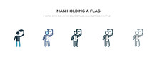 Man Holding A Flag Icon In Different Style Vector Illustration. Two Colored And Black Man Holding A Flag Vector Icons Designed In Filled, Outline, Line And Stroke Style Can Be Used For Web, Mobile,