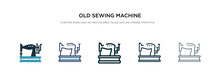 Old Sewing Machine Icon In Dif...
