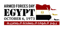 Armed Forces Day Of Egypt. October 6, 1973. Arabic Translated: The Victory Of October. Vector Illustration.