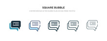 Square Bubble Icon In Different Style Vector Illustration. Two Colored And Black Square Bubble Vector Icons Designed In Filled, Outline, Line And Stroke Style Can Be Used For Web, Mobile, Ui