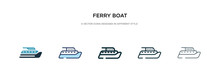 Ferry Boat Icon In Different S...