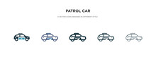 Patrol Car Icon In Different Style Vector Illustration. Two Colored And Black Patrol Car Vector Icons Designed In Filled, Outline, Line And Stroke Style Can Be Used For Web, Mobile, Ui