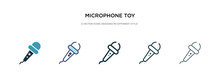 Microphone Toy Icon In Different Style Vector Illustration. Two Colored And Black Microphone Toy Vector Icons Designed In Filled, Outline, Line And Stroke Style Can Be Used For Web, Mobile, Ui