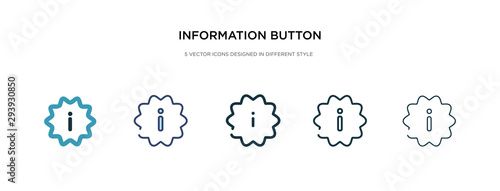 Fototapeta information button icon in different style vector illustration. two colored and black information button vector icons designed in filled, outline, line and stroke style can be used for web, mobile, obraz