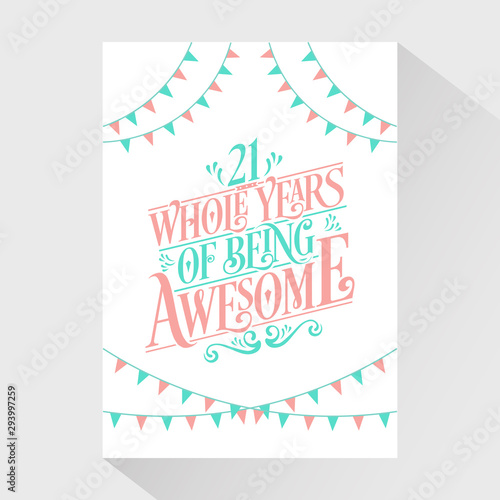 Papel de parede 21 Whole Years Of Being Awesome - 21st Birthday And 21st Wedding Anniversary Typ