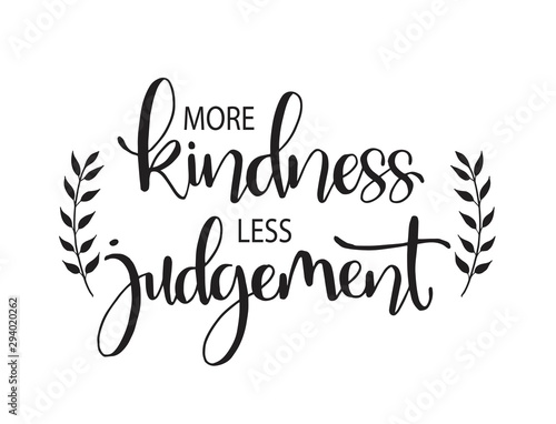 Deurstickers Positive Typography More kindness less judgement. Inspirational quote