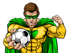 Superhero Holding A Soccer Foo...