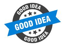 Good Idea Sign. Good Idea Blue-black Round Ribbon Sticker