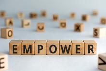 Empower - Word From Wooden Blo...