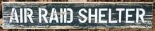 Air Raid Shelter Sign World War II