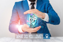 Conceptual Hand Writing Showing What Do You Love Question. Concept Meaning Enjoyable Things Passion For Something Inspiration Male Human Wear Formal Suit Presenting Using Smart Device