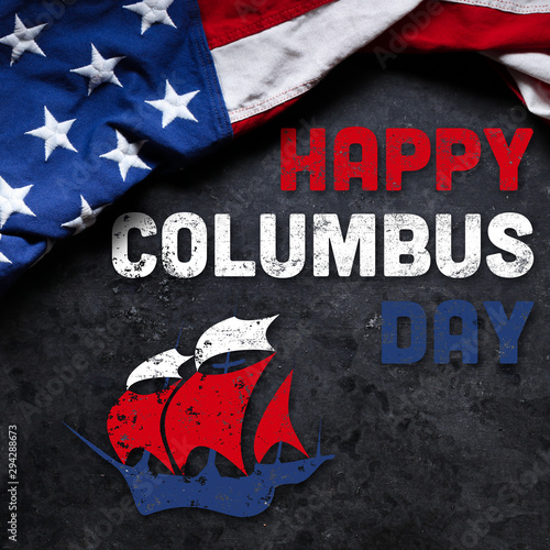 Poster Asia Country Happy Columbus Day text with old timey sailing ship and US American flag