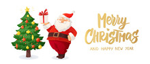 Merry Christmas Card. Cartoon Vector Illustration Of Santa Claus With A Present. Decorated Christmas Tree.