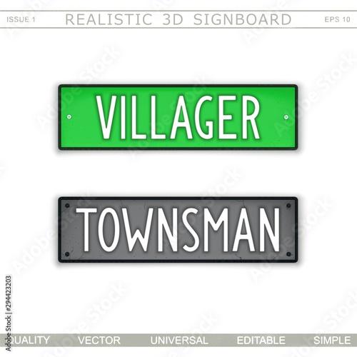 Villager. Townsman. Realistic 3D signboard. Vector design Fototapet