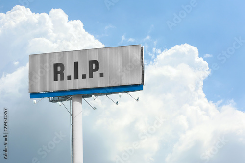 Photo Billboard with abbreviation R.I.P. outdoors