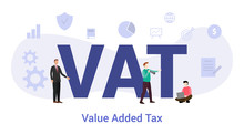 Vat Value Added Tax Concept With Big Word Or Text And Team People With Modern Flat Style - Vector