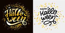 Happy Halloween Text Banner, Vector Lettering Calligraphy
