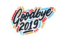 GOOD BYE 2019. Hand Lettering ...