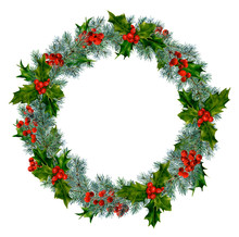 Christmas Wreath With Holly, Red Berries, Thuja And Spruce Branches Hand Drawn In Watercolor Isolated On A White Background. Ideal For Invitations, Frames, Post Cards And Greeting Cards.