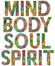 Mind Body Soul Spirit. Vector Decorative Zentangle Object For Decoration