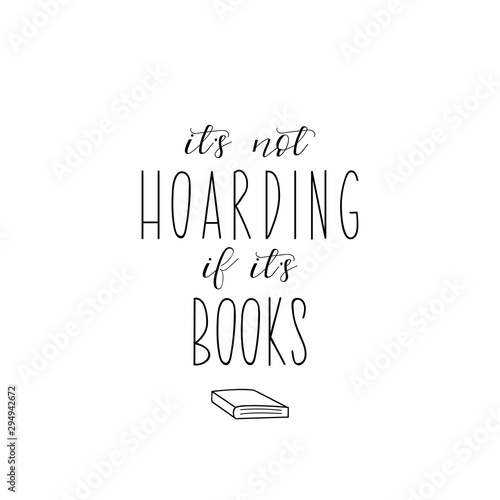 Fotografía  It is not hoarding if it is books