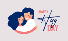 Happy Hug Day Greeting Card With Young People Hugging Each Other. Children Embrace With Love And Smile At Each Other.