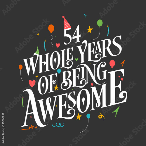 Tela  54th Birthday And 54th Wedding Anniversary Typography Design 54 Whole Years Of