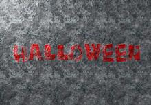 Happy Halloween Grunge Card Text On Metal Damaged Iron Background