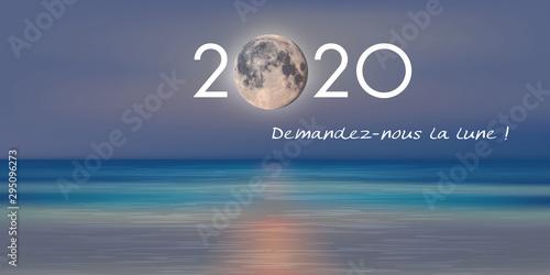 Fototapeta Carte de vœux 2020 avec un slogan publicitaire pour une entreprise de service qui promet que l'on peut lui demander la lune. obraz