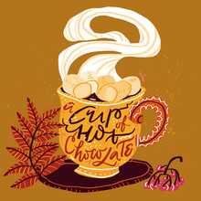 Cutee Autumn Winter Handdrawn Illustration With Cup Of Drink, Steam, Branch And Berries. Include Lettering