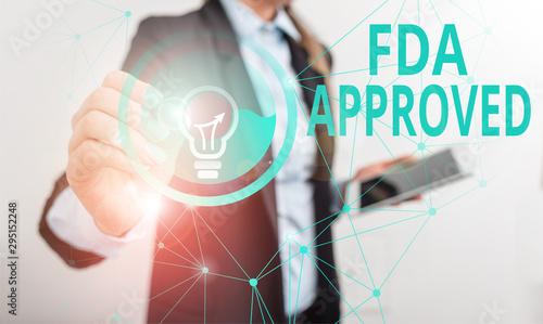 Fotografía  Conceptual hand writing showing Fda Approved