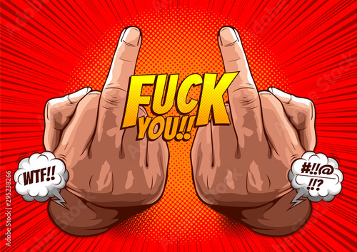 Photo hand showing fuck you with the middle finger, vector illustration rude gesture on red background for comic book cover template, flyer brochure speech bubbles, doodle art