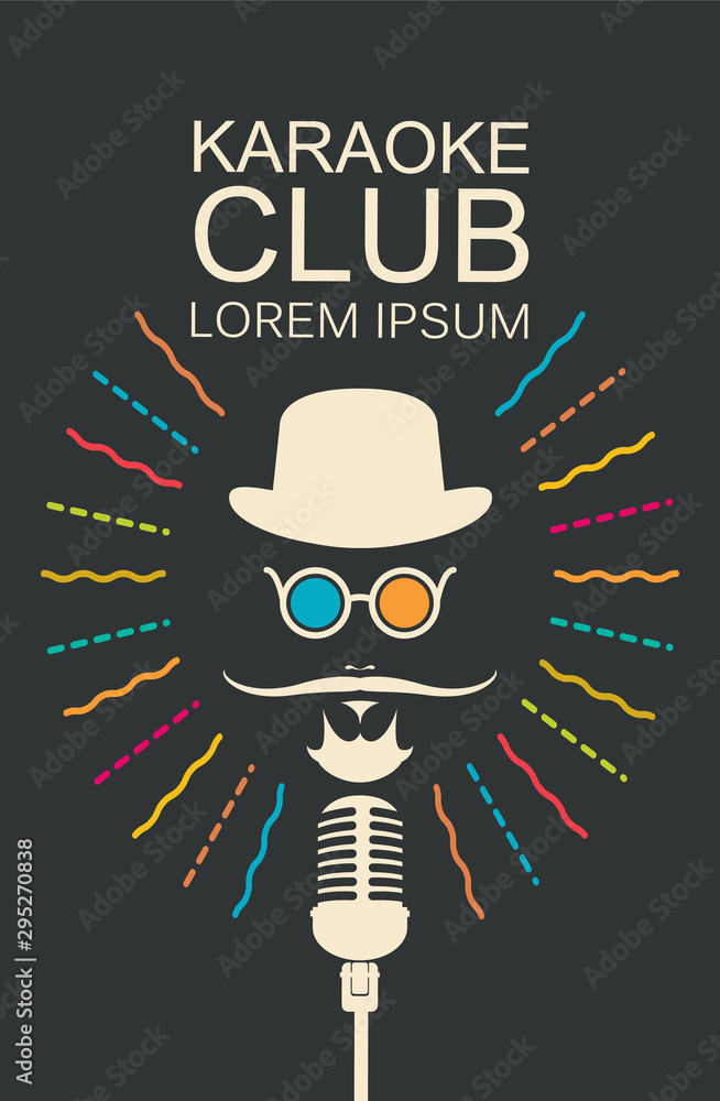 Fototapety, obrazy: Vector music poster for karaoke club. Mans face with a mustache and wearing a hat and glasses with a microphone and an inscription in hipster style
