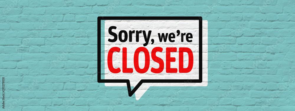 Fototapeta Sorry, we're closed