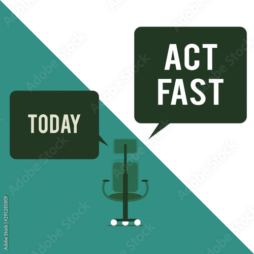 Photo Text sign showing Act Fast