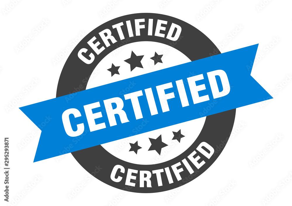 Fototapety, obrazy: certified sign. certified blue-black round ribbon sticker