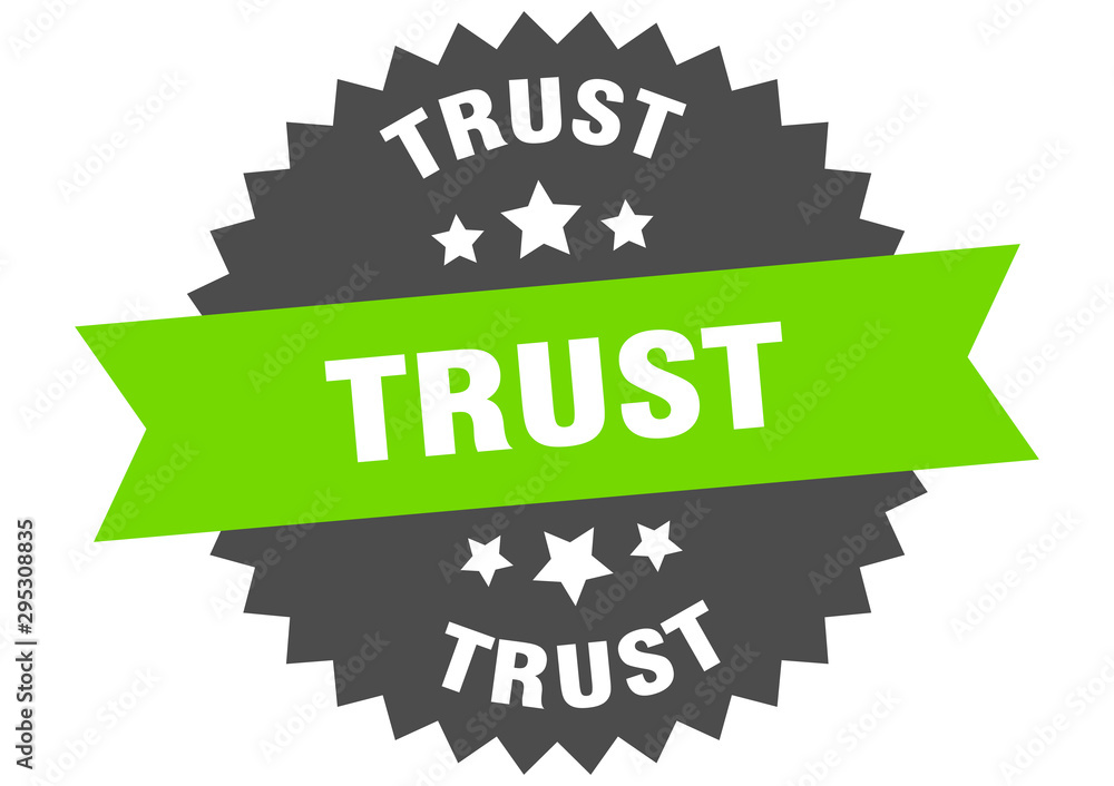 Fototapety, obrazy: trust sign. trust green-black circular band label