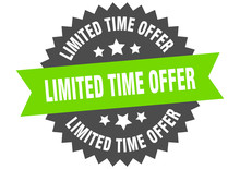 Limited Time Offer Sign. Limited Time Offer Green-black Circular Band Label