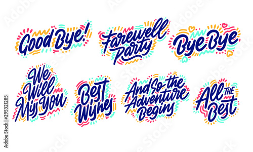 Fototapeta Hand drawn set of handwritten short phrases: Goodbye, All The Best, Bye Bye, Best Wishes, And so the adventure, We will miss you, Farewell party. Vector illustration. obraz