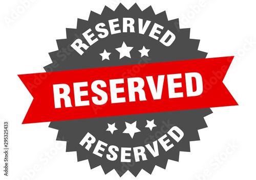 reserved sign. reserved red-black circular band label Fototapet