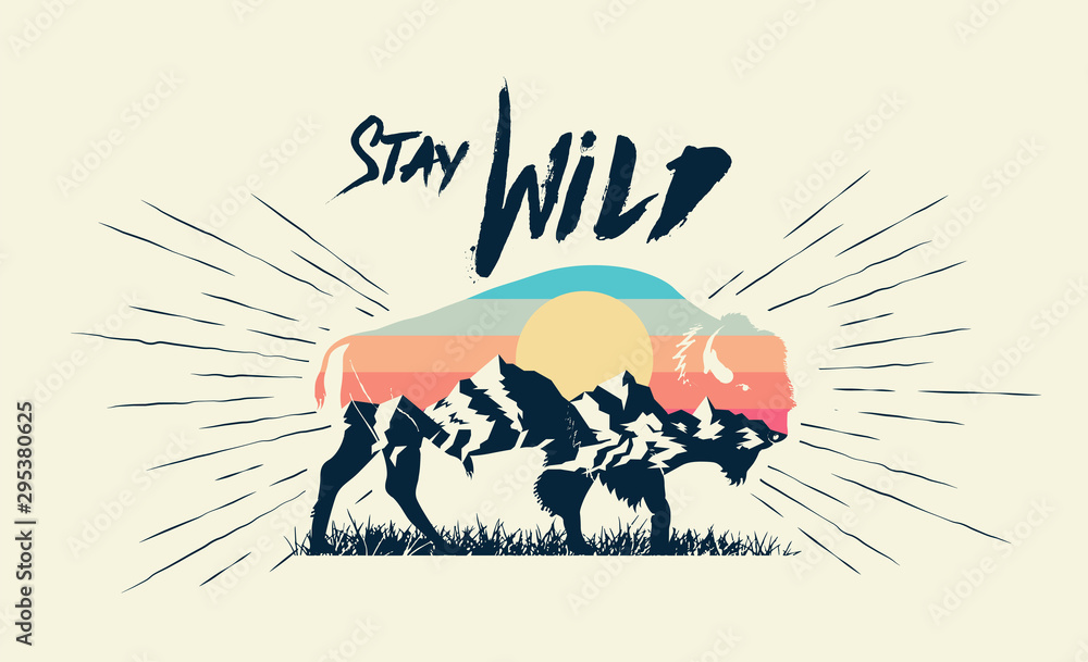 Fototapeta Double exposure effect buffalo bison silhouette with mountains landscape and stay wild caption. T-shirt print design. Vector illustration.