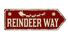 Reindeer Way Vintage Rusty Metal Sign