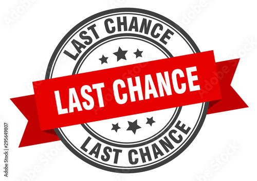 Fotomural  last chance label. last chance red band sign. last chance