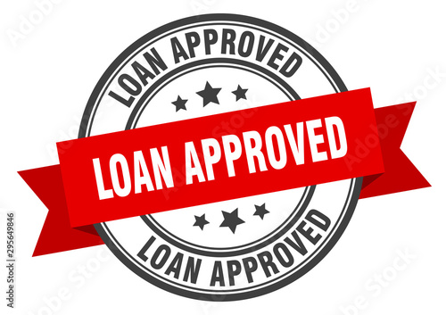 loan approved label. loan approved red band sign. loan approved