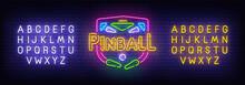 Pinball Neon Sign, Bright Signboard, Light Banner. Pinball Logo, Emblem. Neon Sign Creator. Neon Text Edit. Vector Illustrationtext