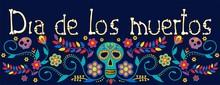 Day Of The Dead, Dia De Los Mu...